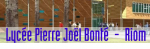 Lycée Pierre-Joël Bonté Riom