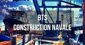 BTS Construction Navale : programme, d�bouch�s et poursuite d'�tude